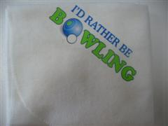 Bowls Cloth - I'd rather be bowling
